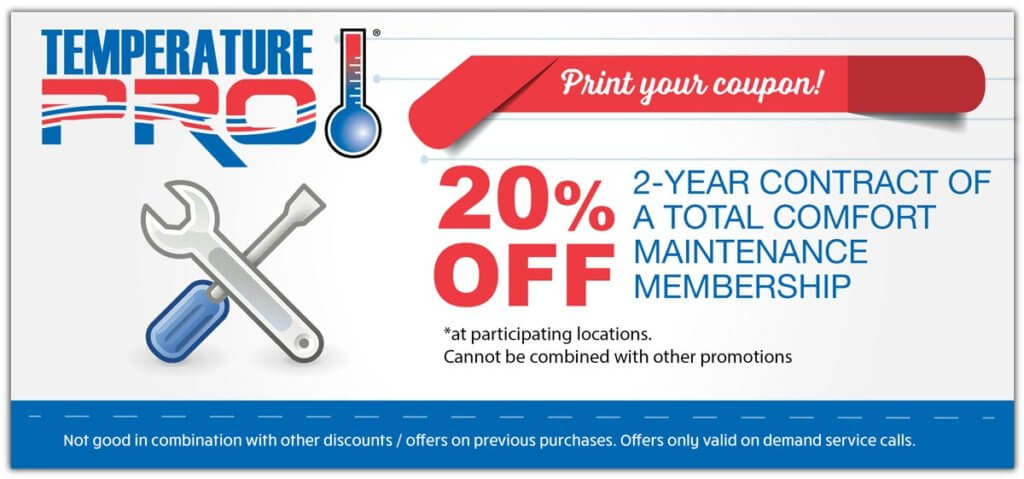 20% off 2 year contact of total comfort hvac maintenance membership